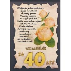 Leseni napis za 40 let - Rože Rumene