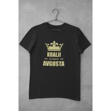 Majica - Kralji so rojeni avgusta